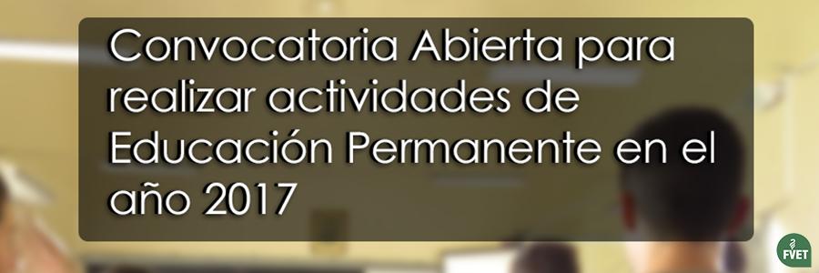 Convocatoria abierta para realizar actividades de Educación Permanente en el año 2017