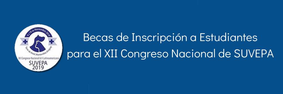 Becas de Inscripción a Estudiantes para el XII Congreso Nacional de SUVEPA