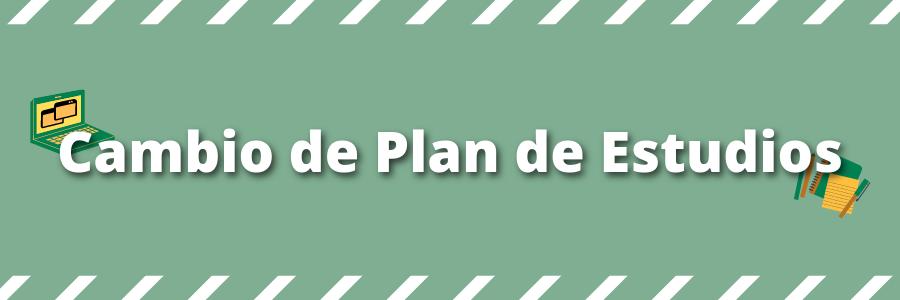 Nuevo periodo para cambiar de Plan de Estudios