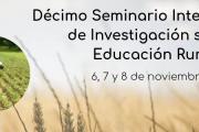 Décimo Seminario Internacional de Investigación sobre Educación Rural