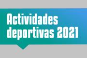 Actividades Deportivas 2021 de Bienestar Universitario