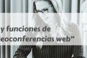 """Curso: """"Utilización y funciones de distintas videoconferencias web"""""""
