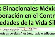 """Charla: """"Acciones Binacionales México-USA de colaboración en el control de enfermedades de la vida silvestre"""""""