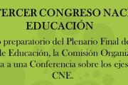 """Conferencia: """"Hacia el tercer Congreso Nacional de Educación"""""""