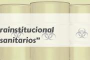"""Curso: """"Gestión intrainstitucional de residuos sanitarios"""""""