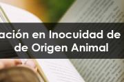 Especialización en Inocuidad de Alimentos de Origen Animal