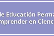 """Curso de Educación Permanente: """"Emprender en Ciencia"""""""